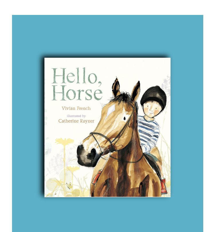 Hello Horse by Catherine Rayner